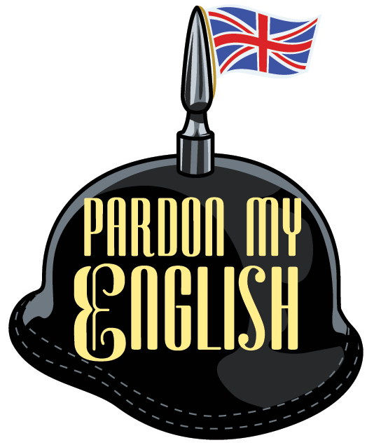 Pardon My English